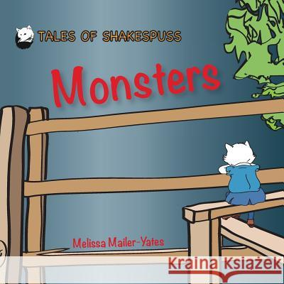 Monsters - Tales of Shakespuss Melissa Mailer-Yates 9780995517615