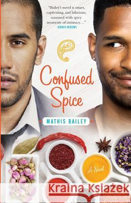 Confused Spice Mathis Bailey Allister Thompson Daniel Cullen 9780995919303
