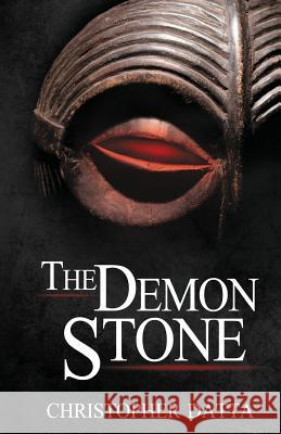 The Demon Stone Christopher Datta 9780996090896
