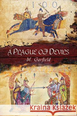 A Plague of Devils M. Garfield Catherine Haverkamp Evren Bilgihan 9780996413633