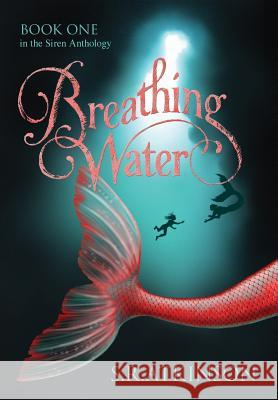 Breathing Water S R Atkinson   9780996455008