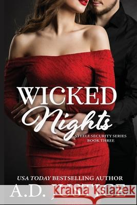 Wicked Nights A D Justice Marisa Shor  9780996657662 A.D. Justice Books