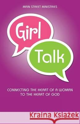 Girl Talk Peggy Ashman 9780996825009