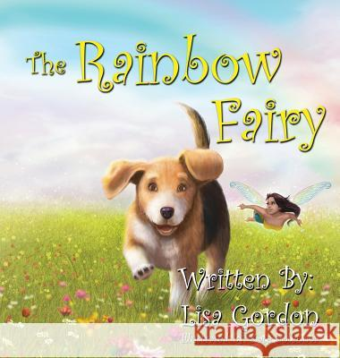 The Rainbow Fairy Lisa M. Gordon 9780997359428