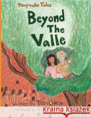 Trayvalle Tales: Beyond the Valle Tion Odese Narcissa Mia 9780997458305