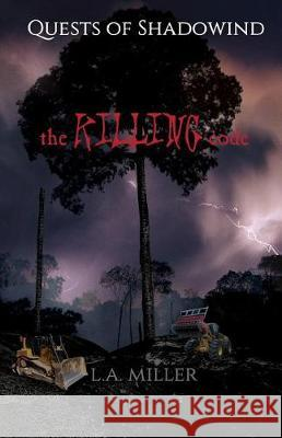 The Killing Code L. a. Miller 9780997677980