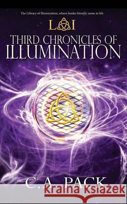 Third Chronicles of Illumination: Library of Illumination Book 8 C. a. Pack 9780997908411