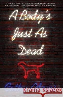 A Body's Just as Dead Cathy Adams 9780997951868