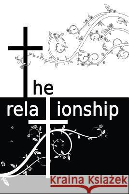 The Relationship: Book One Laura Clark 9780997953718 Cradle Press