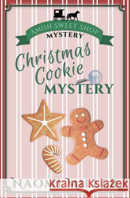 Christmas Cookie Mystery Naomi Miller 9780998169200