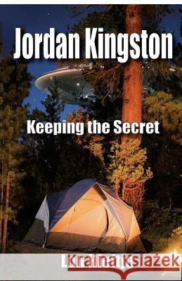 Jordan Kingston Keeping the Secret MR Lon F. Hieftje 9780998299402