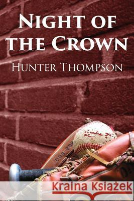 Night of the Crown Hunter Thompson 9780998715780