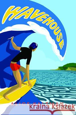 Wavehouse Alice Kaltman 9780998839882