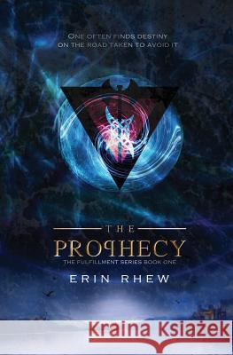The Prophecy Erin Rhew 9780998951867