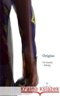 Origins - A Guardian Anthology Jen Finelli 9780999002209