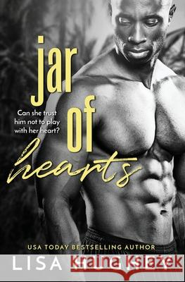 Jar of Hearts Lisa Hughey 9780999195154
