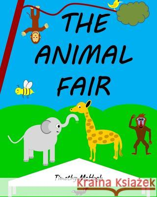 The Animal Fair Timothy McHugh 9780999405901