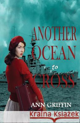 Another Ocean to Cross Ann Griffin 9780999768808