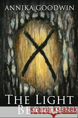 The Light Bearer Annika Goodwin Jesse Christoffersen 9780999864203