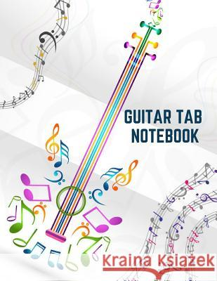 Guitar Tab NoteBook: Blank Sheet Music For Guitar, Large 8.5X11 Inches, 6 Blank Chord Diagrams Boxes Six 6-Line Staves Tida Notebooks 9781070212579