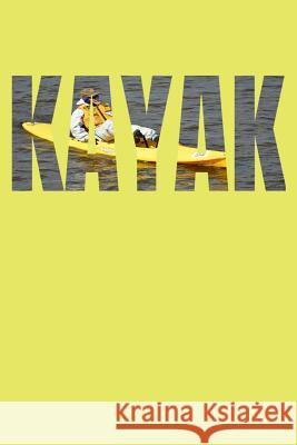 Kayak Joy Yak 9781070358321