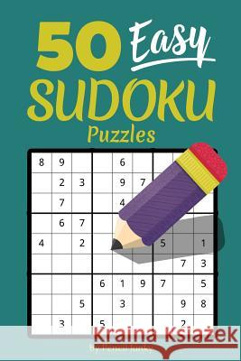 50 Easy Sudoku Puzzles: Fun travel size Sudoku puzzles to take with you everywhere, great for road trips Pencil Junky 9781070801339