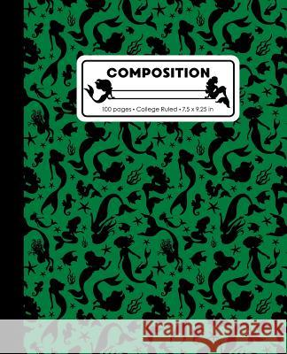 Composition: College Ruled Writing Notebook, Green Mermaid Pattern Marbled Blank Lined Book Lilamae Press 9781070821474