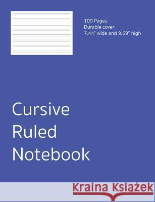 Cursive Ruled Notebook: Handwriting Practice Exercise Book,100 Pages Clever Beast Books 9781071218921