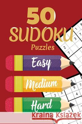 50 Sudoku Puzzles: Fun travel size Sudoku puzzles for all skill levels perfect to take with you everywhere, great for road trips Pencil Junky 9781071234877
