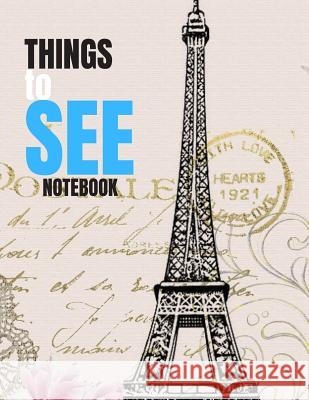 Things to See: Notebook Incognito Publisher 9781071258743