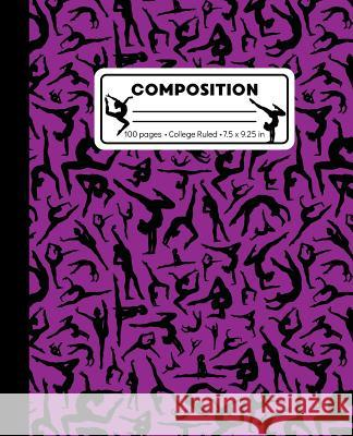 Composition: College Ruled Gymnast Writing Notebook, Purple Gymnastics Pattern Marbled Blank Lined Book Lilamae Press 9781071303191