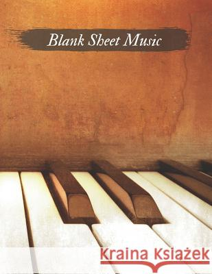 Blank Sheet Music: Standard Wirebound Manuscript Paper (100 pages, A4, 12 staves per page) Magic Blan 9781072814665
