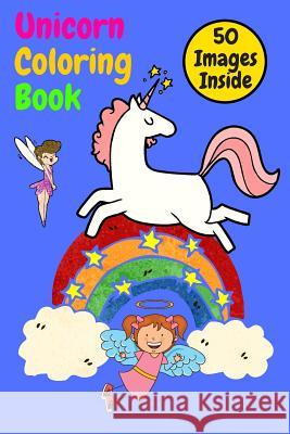 Unicorn Coloring Book: Great Coloring Book For Kids also girls and boys, many great compositions for children, many hours of great developing Matthew Mastermindman 9781075359859
