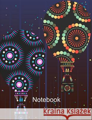 Notebook. Hot Air Balloons Cover Design. Composition Notebook. Wide Ruled. 8.5 x 11. 120 Pages. Bbd Gift Designs 9781075495229