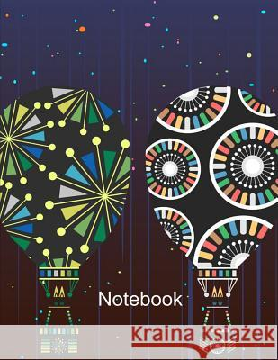 Notebook. Hot Air Balloons Cover Design. Composition Notebook. Wide Ruled. 8.5 x 11. 120 Pages. Bbd Gift Designs 9781075495700