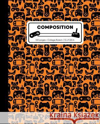 Composition: College Ruled Writing Notebook, Orange Video Game Controller Pattern Marbled Blank Lined Book Lilamae Press 9781075652868
