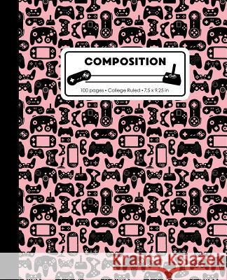 Composition: College Ruled Writing Notebook, Rose Pink Video Game Controller Pattern Marbled Blank Lined Book Lilamae Press 9781075652882