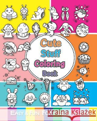 Cute Stuff Coloring Book: Draw Anything and Everything in the Cutest Style Ever Emin J. Space 9781076433718