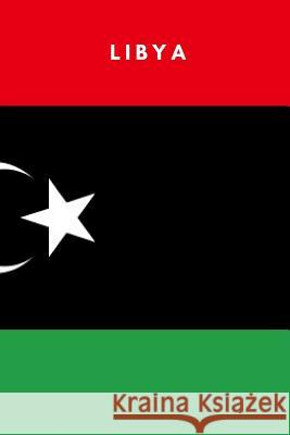 Libya: Country Flag A5 Notebook to write in with 120 pages Travel Journal Publishers 9781076745347
