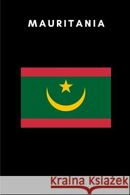 Mauritania: Country Flag A5 Notebook to write in with 120 pages Travel Journal Publishers 9781076953834