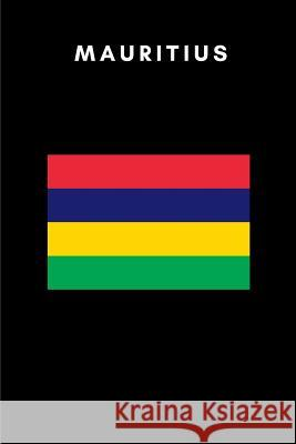 Mauritius: Country Flag A5 Notebook to write in with 120 pages Travel Journal Publishers 9781076955548