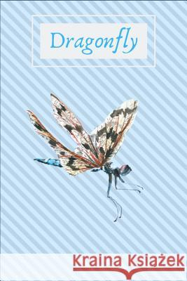 Dragonfly: Dragonfly - Notebook: 100 Pages, College Ruled, 6