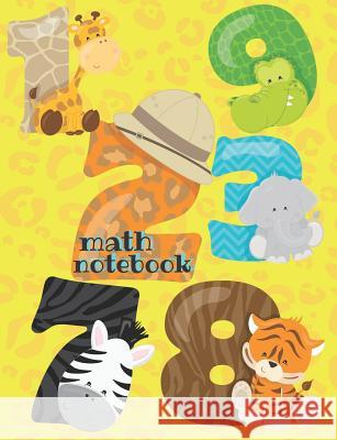 Math Notebook: Grid Paper Notebook For Kids, Cute Animals Cover, Perfect For First And Second Grade Jasmine Publish 9781079458572