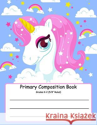 Primary Composition Book: Primary Composition Notebook K-2. Picture Space And Dashed Midline, Primary Composition Notebook, Composition Notebook Jennifer W. Rudolph 9781080493050