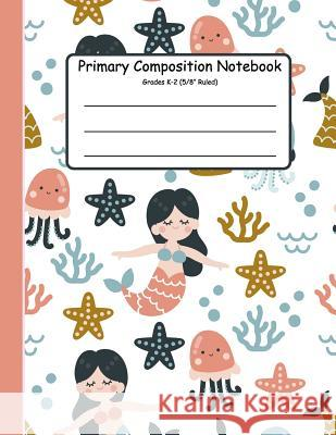 Primary Composition Notebook: Primary Composition Notebook K-2. Picture Space And Dashed Midline, Primary Composition Notebook, Composition Notebook Jennifer W. Rudolph 9781080493142