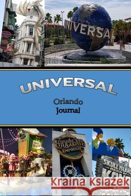 Universal Orlando Journal Natalie Henley 9781080980116 Independently Published