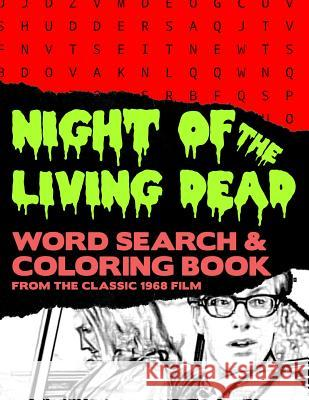 Night of the Living Dead: Zombie Horror Movie Word Search Finder Puzzle And Grayscale Coloring Pages Activity Book Large Print Size Black White Brainy Puzzler Group 9781081002817
