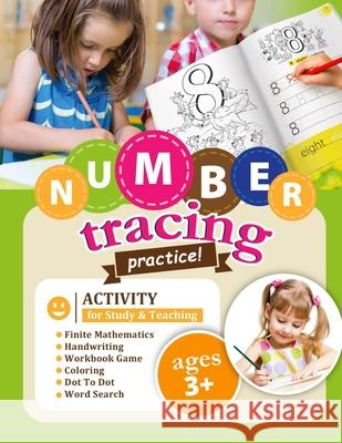Number Tracing Practice!: Activity for Study & Teaching. Avepublish Child' 9781081003609