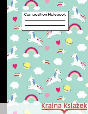 Composition Notebook: Unicorn Rainbow Pattern Wide Ruled Lined Journal for School Home and Work Home School Press 9781081088675
