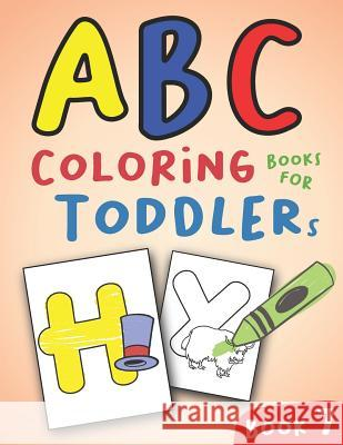 ABC Coloring Books for Toddlers Book7: A to Z coloring sheets, JUMBO Alphabet coloring pages for Preschoolers, ABC Coloring Sheets for kids ages 2-4, Salmon Sally 9781081308377